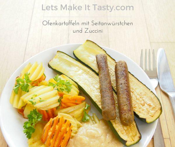 Ofenkartoffeln mit Seitanwürstchen und Zuccini